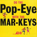 Do The Pop-Eye/The Mar-Keys
