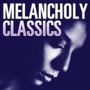 Melancholy Classics/Melancholy Classics