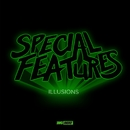 Illusions/Special Features