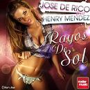 Rayos de Sol (feat. Henry Mendez)/Jose De Rico