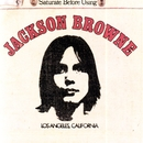 Jackson Browne (Saturate Before Using)/Jackson Browne