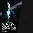 Imperfect Live 2013 Collection/Chau Pak Ho
