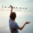 Bright Sunny South/Sam Amidon