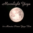 Moonlight Yoga - 60 Minutes Power Yoga Flow/BMP-Music