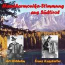 Handharmonika-Stimmung aus Südtirol/Ali Wilhelm