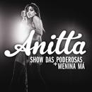 Show das Poderosas/Anitta