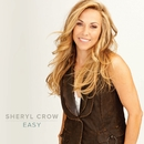 Easy/Sheryl Crow