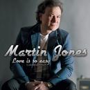 Love Is So Easy [Liebe ist so einfach]/Martin Jones