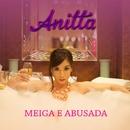 Meiga e Abusada (Single)/Anitta