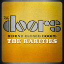 Behind Closed Doors - The Rarities/The Doors