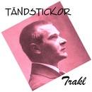 Trakl/Tändstickor