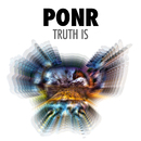 Truth Is/PONR