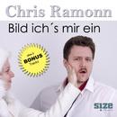 Bild ich's mir ein/Chris Ramonn