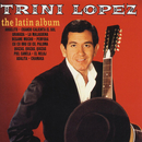 The Latin Album/Trini Lopez