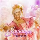 Butterflies/Kamaliya