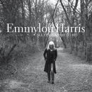All I Intended to Be/Emmylou Harris