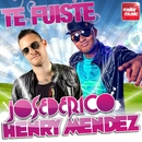 Te Fuiste/Jose De Rico