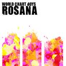 Rosana/World Chart Boys