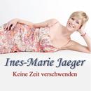 Keine Zeit verschwenden (Radiomix)/Ines-Marie Jaeger