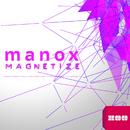 Magnetize (Remixes)/Manox