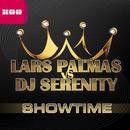 Showtime (Remixes)/Lars Palmas vs. DJ Serenity