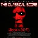 House of the Dead - The Classical Score (Original Soundtrack)/Reinhard Besser