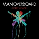 Heart Attack/Man Overboard