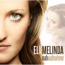 Nahaufnahme/Eli Melinda