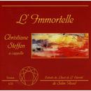 L'Immortelle/Christiane Steffen