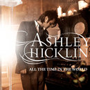All The Time In The World/Ashley Hicklin