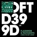 I Need To Get Away/Flashmob & Pastaboys