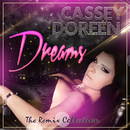 Dreams (The Remix Collection)/Cassey Doreen