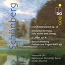 Schönberg: Fünf Orchesterstücke, Op. 16/Manuela Uhl, Stefan Blunier, Beethovenorchester Bonn