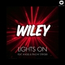 Lights On (Ft Angel & Tinchy Stryder)/Wiley