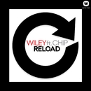 Reload (feat.Chip)/Wiley