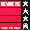 Playing With Knives [Quadrant Mix]/Bizarre Inc