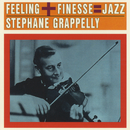 Feeling + Finesse = Jazz/Stephane Grappelli