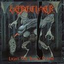 Light The Black Flame/Vergelmer