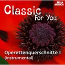 Classic for You: Operettenquerschnitte Vol. 1 (instrumental)/Ballroom Orchestra