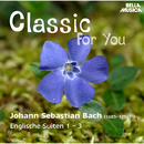 Classic for You: Bach: Englische Suiten 1 - 3/Christiane Jaccottet