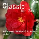 Classic for You: Schumann - Brahms - Strauss: Lieder/Magdalena Hajosszyová, Marián Lapsanský