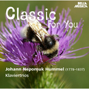 Classic for You: Hummel: Klaviertrios, Op. 12, Op. 22, Op. 35, Op. 65/Ivan Gajan, Viktor Simcisko, Juraj Alexander