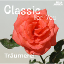 Classic for You: Träumerei/Slovak Philharmonic Orchestra