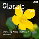 Classic for You: Mozart: Requiem/Slovak Philharmonic Chamber Orchestra, Slovak Philharmonic Chor