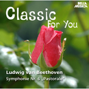 Classic for You: Beethoven: Symphonie Op. 68, Klaviersonate Op. 57/Slowakische Philharmonie, Daniela Ruso