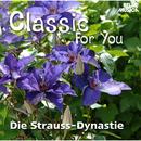 Classic for You: Die Strauss-Dynastie/Wiener Kammerorchester, Das Wiener Staatsopernorchester