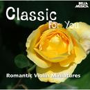 Classic for You: Romantic Violin Miniatures/Pavol Bognacz, Daniela Rusoova