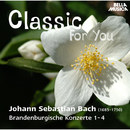 Classic for You: Bach: Brandenburgische Konzerte 1 - 4/Slovak Philharmonic Orchestra