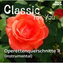 Classic for You: Operettenquerschnitte Vol. 2 (instrumental)/Ballroom Orchestra