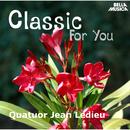 Classic for You: Quatuor Jean Ledieu/Jean Ledieu